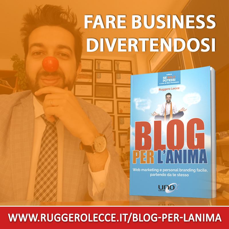 Fare business divertendosi