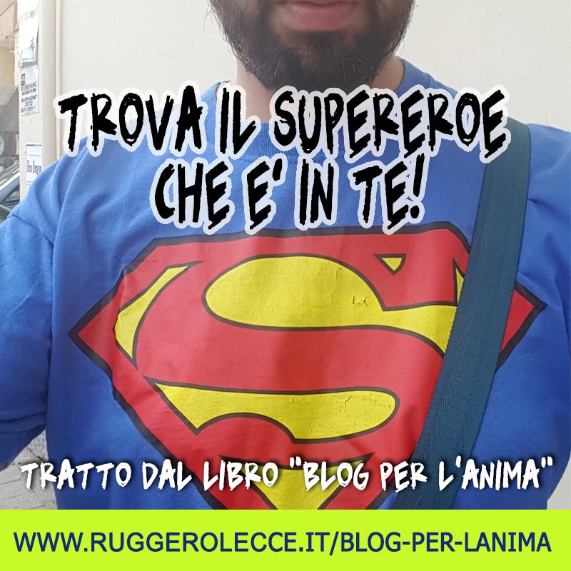 Trova il supereroe che è in te